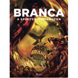 Branca: A Spirited Italian Icon by Niccolo Branca di Romanico (Уценка)