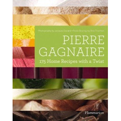 Pierre Gagnaire: 175 Home Recipes with a Twist (Уценка)