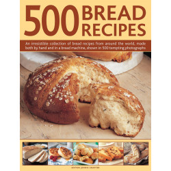 500 Bread Recipes by Jennie Shapter