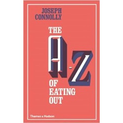 A to Z of Eating Out by Joseph Connolly (Уценка)