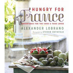 Hungry for France by Alexander Lobrano (Уценка)