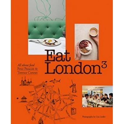 Eat London by Peter Prescott