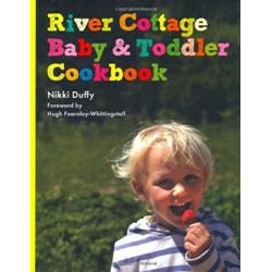 River Cottage Baby and Toddler Cookbook by Nikki Duffy (Уценка)