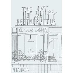 The Art of the Restaurateur by Nicholas Lander (Уценка)