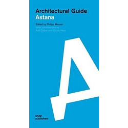 Architectural guide: Astana