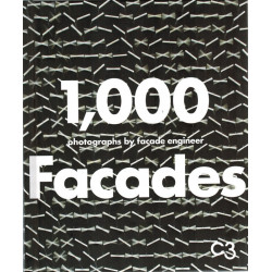 1,000 Facades: Photographs by Façade Engineer