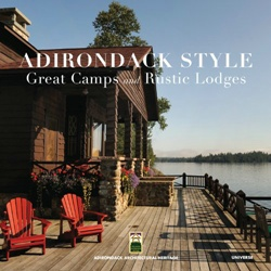 Adirondack Style: Great Camps and Rustic Lodges (Уценка)