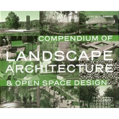 Compendium of Landscape Architecture & Open Space Design