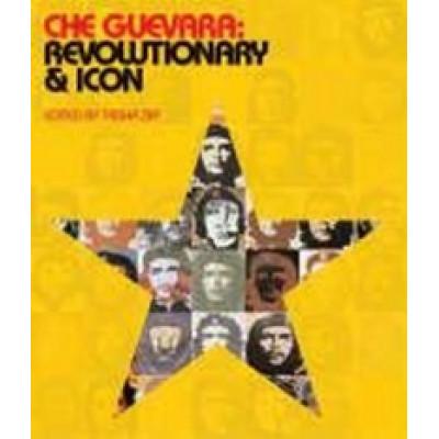 Che Guevara. Revolutionary and Icon