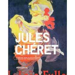 Jules Cheret: Pioneer of Poster Art
