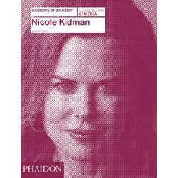 Nicole Kidman (Anatomy of an Actor) (Уценка)