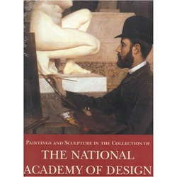 Painting and Sculpture in the Collection of National Academy of Design