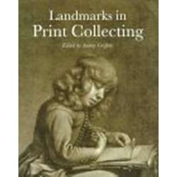 Landmarks in Print Collecting