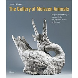 Gallery of Meissen Animals: Augustus the Strong's Menagerie for the Japanese Palace in Dresden