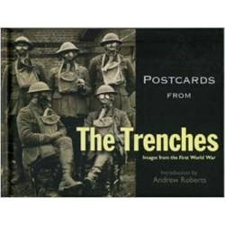 Postcards from the Trenches: Images from the First World War