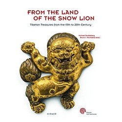 From the Land of the Snow Lion: Treasures from Tibet