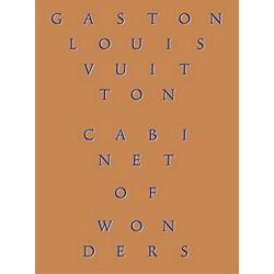 Gaston-Louis Vuitton: Cabinet of Wonders