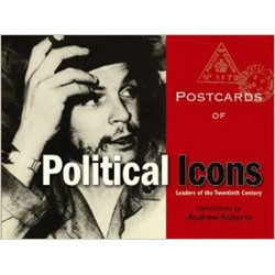 Postcards of Political Icons: Leaders of the Twentieth Century