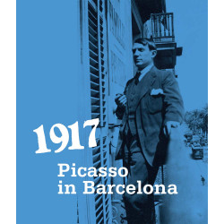 1917. Picasso in Barcelona