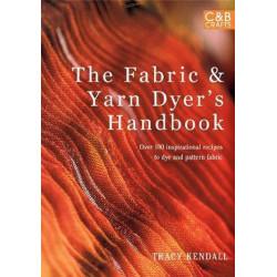 The Fabric & Yarn Dyer's Handbook