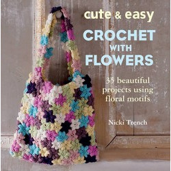 Cute and Easy Crochet with Flowers