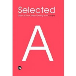 Selected A: Grafic & New Media Design from Europe
