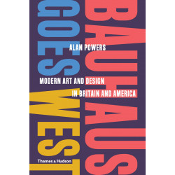 Bauhaus Goes West: Modern Art and Design in Britain and America (Уценка)