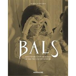 Balls: Legendary Costume Balls of the Twentieth Century