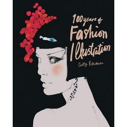 100 Years of Fashion Illustration (Pocket editions)