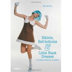 Bikinis, Bell-bottoms and Little Black Dresses