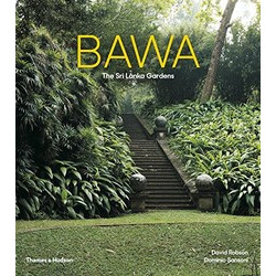 Bawa: The Sri Lanka Gardens