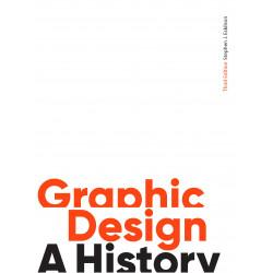 Graphic Design: A History