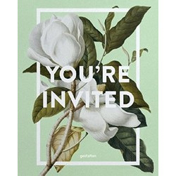 You're Invited!: Invitation Design for Every Occasion (Уценка)