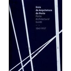 Porto Architectural Guide, 1942-2017