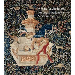 A Feast for the Senses: Art and Experience in Medieval Europe (Уценка)
