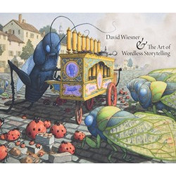 David Wiesner and the Art of Wordless Storytelling (Уценка)