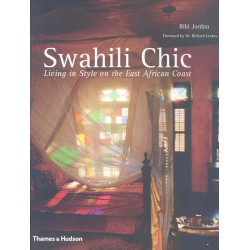 Swahili Chic. Living in Style on the East African Coast (Уценка)