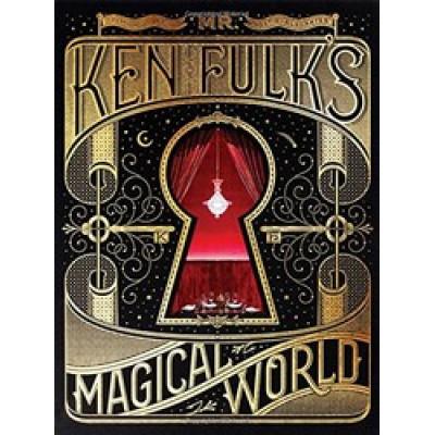 Mr. Ken Fulk's Magical World