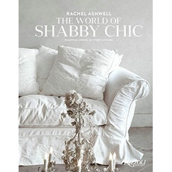 Rachel Ashwell: The World of Shabby Chic (Уценка)