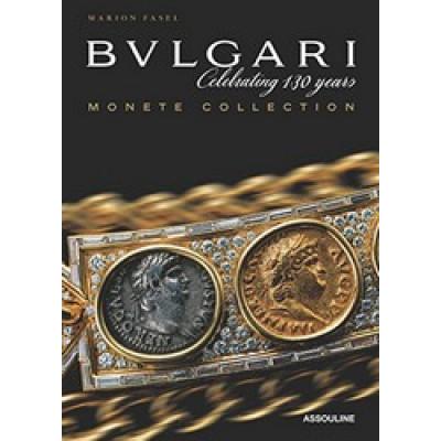 Bulgari: Monete Collection - Celebrating 130 Years