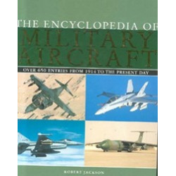 Encyclopedia Of Military Aircraft