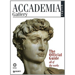 Accademia Gallery: The Official Guide - All of the Works