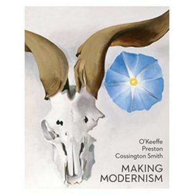 O'Keeffe, Preston, Cossington Smith: Making Modernism