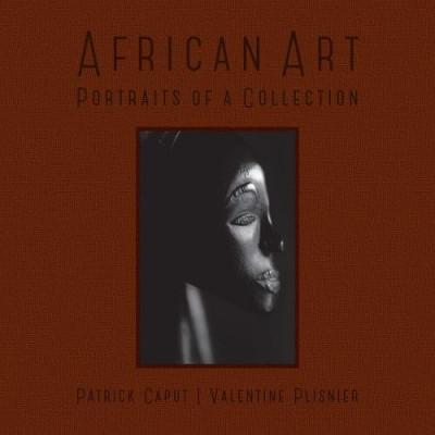African Art. Portraits of a Collection: