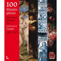 100 Masterpieces: Dutch and Flemish Art 1350-1750