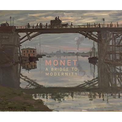 Monet: A Bridge to Modernity