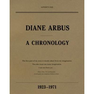 Diane Arbus: A Chronology 1923-1971