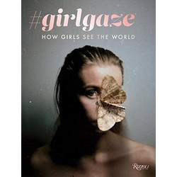 #Girlgaze: How Girls See the World