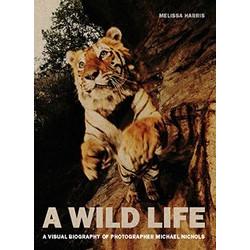 A Wild Life: A Visual Biography of Photographer Michael Nichols