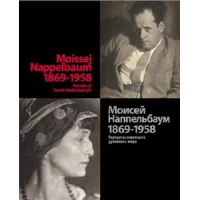 Moissej Nappelbaum 1869-1958: Portraits of Soviet Intellectual Life